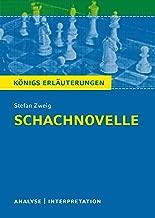 Schachnovelle. Königs Erläuterungen.: Textanalyse und Interpretation mit ausführlicher Inhaltsangabe und Abituraufgaben mit Lösungen (German Edition)