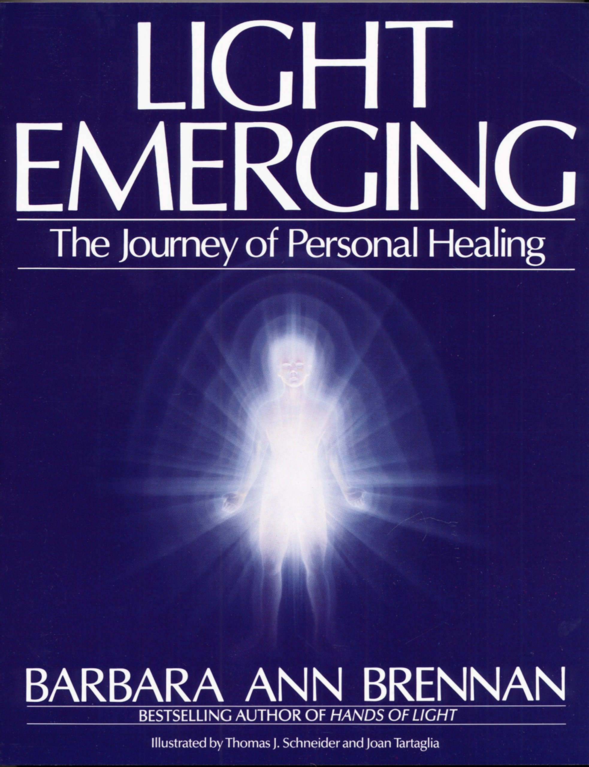 Download Light Emerging: The Journey of Personal Healing