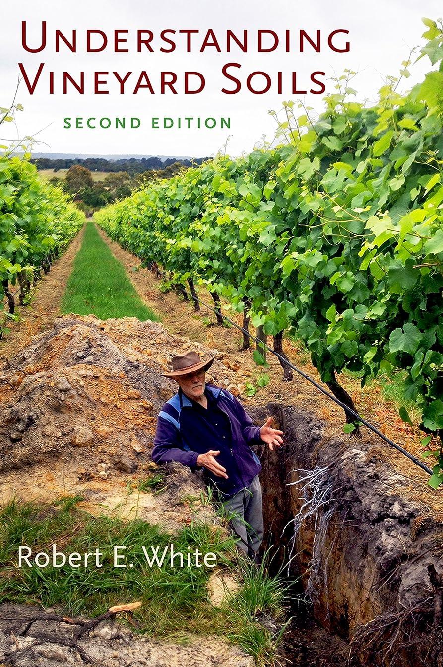 批判する貧しい美徳Understanding Vineyard Soils (English Edition)