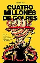 Cuatro millones de golpes: La insólita y emocionante historia del batería de Lagartija Nick y Los Planetas