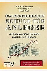 Österreichische Schule für Anleger: Austrian Investing zwischen Inflation und Deflation Kindle Ausgabe