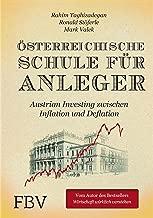 Österreichische Schule für Anleger: Austrian Investing zwischen Inflation und Deflation (German Edition)