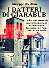 I Datteri di Giarabub (Storie di Montepeloso Vol. 2)