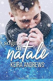 Sogno di Natale (Italian Edition)