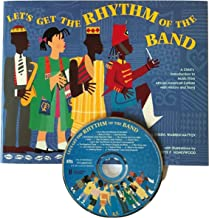 Let's Get the Rhythm of the Band: A Child's introduction to African-American Music - book and CD set