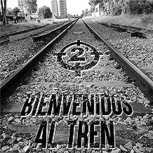 Bienvenidos al Tren