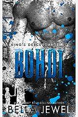 Bohdi: King's Descendants MC #6 (King's Descendant's) Kindle Edition