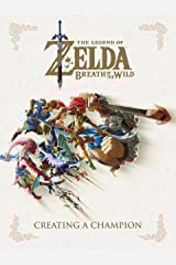 The Legend of Zelda: Breath of the Wild--Creating a Champion (English Edition) Formato Kindle