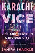 Karachi Vice: Life and Death in a Divided City (English Edition)
