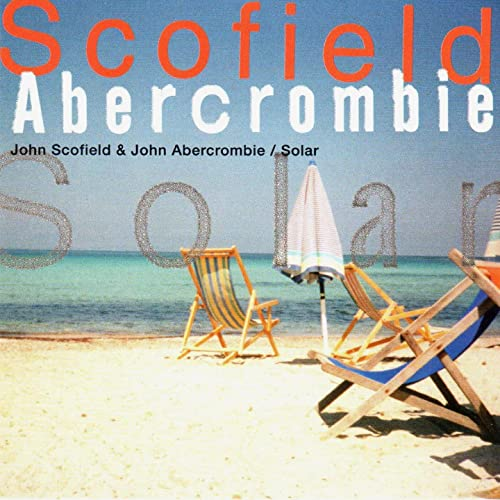 Amazon Music - John Abercrombie, John ScofieldのSolar - Amazon.co.jp