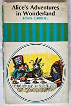 The Annotated Alice: Alice's Adventures In Wonderland & Through The Looking Glass, Illustrated By John Tenniel
