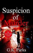 Suspicion of Murder (Alexis Parker Book 4)