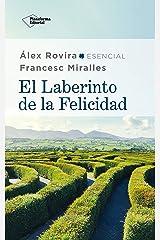 El laberinto de la felicidad (Spanish Edition) Kindle Edition