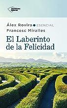 El laberinto de la felicidad (Spanish Edition)