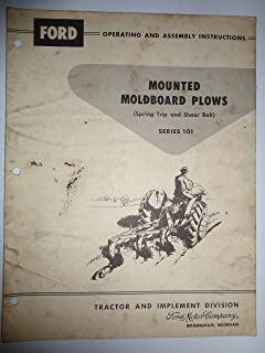 Ford Series 101 Mounted Plow Operators Owners Manual SE 6573-C