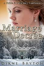 Marriage By Decree: A Pride and Prejudice Variation