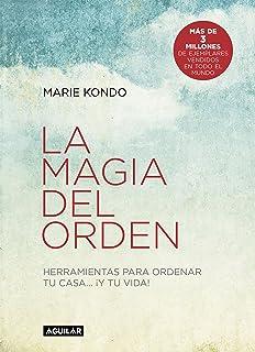 La magia del orden (La magia del orden 1): Herramientas para
