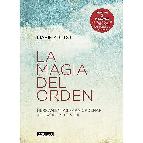 La magia del orden (La magia del orden 1): Herramientas para ...