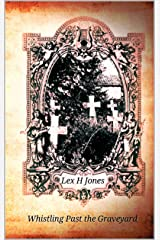 Whistling Past the Graveyard Kindle Edition