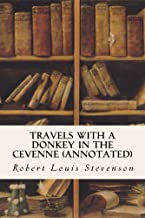 Travels with a Donkey in the Cevenne (annotated)