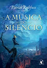 A música do silêncio (A Crônica do Matador do Rei) (Portuguese Edition)