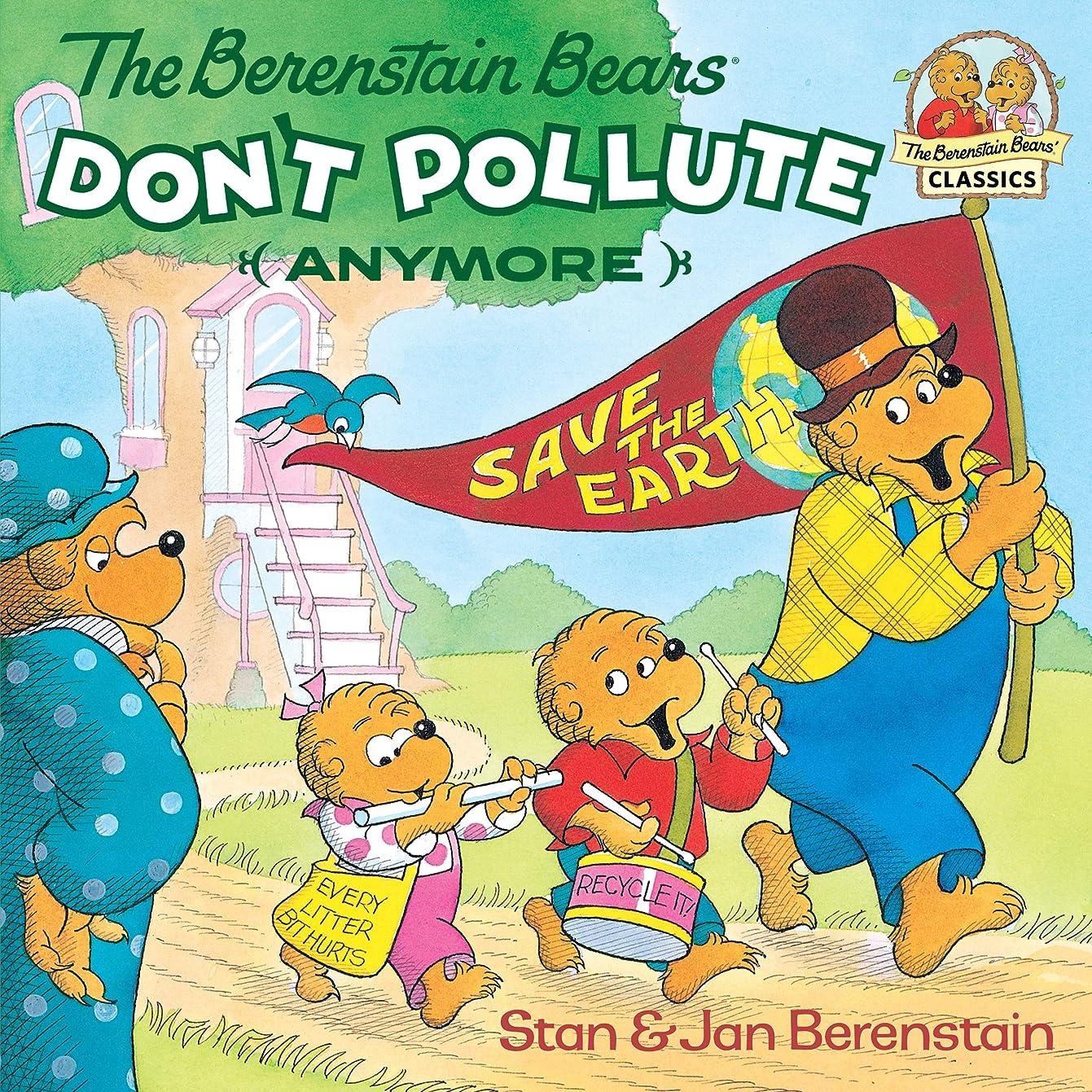 寄託告白する石のThe Berenstain Bears Don't Pollute (Anymore) (First Time Books(R)) (English Edition)