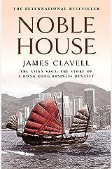 Noble House: The Fifth Novel of the Asian Saga (English Edition) Format Kindle
