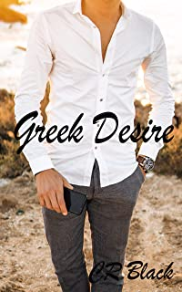 Greek Desire: Billionaire Holiday Erotica (A First Time for Everything Book 4) (English Edition)