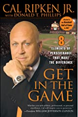 Get in the Game: 8 Elements of Perseverance That Make the Difference Kindle Edition