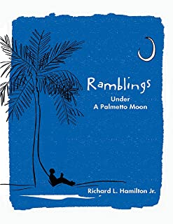 Ramblings: Under a Palmetto Moon