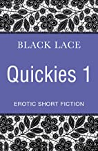 Black Lace Quickies 1: Erotic Short Stories