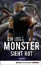 Ein Monster sieht rot: Roman (Monster Hunter 5) (German Edition)
