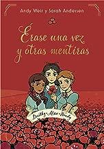 Érase una vez y otras mentiras (Spanish Edition)