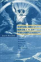 The Island Broken in Two Halves: Land and Renewal Movements Among the Maori of New Zealand (Hermeneutics)