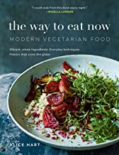 The Way to Eat Now: Modern Vegetarian Food