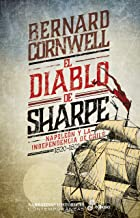 El diablo de Sharpe: Independencia de Chile (1820-1821) (Serie Richard Sharpe) (Spanish Edition)