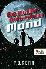 Geheimmission Mond (German Edition) Kindle Edition
