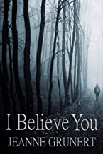 I Believe You (The Majek Family Mysteries Book 1)