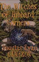The Witches of Hibbard Corners (Saga of the Ice Bear Book 1)