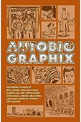 Autobiographix (Second Edition) Kindle Edition