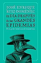 El día después de las grandes epidemias: De la peste bubónica al coronavirus (Historia)