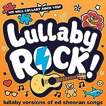 Lullaby Versions of Ed Sheeran Songs