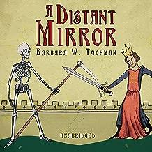A Distant Mirror: The Calamitous Fourteenth Century