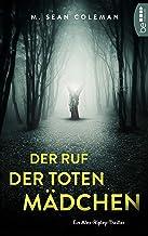 Der Ruf der toten Mädchen: Ein Alex-Ripley-Thriller (German Edition)