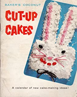 Baker's Coconut Cut-Up Cakes A calendar of new cake-making ideas!