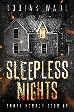 Sleepless Nights: 168 Thriller, Horror, Suspense, and Mystery Short Stories