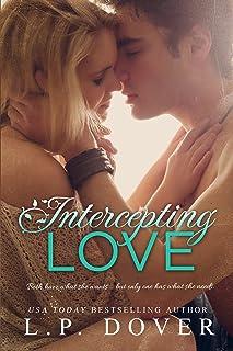 Intercepting Love: A Second Chances Novel