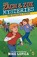 The Football Fiasco (Zach and Zoe Mysteries, The)