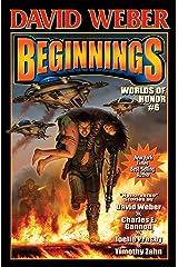 Beginnings: Worlds of Honor 6 (Honor Harrington- Anthologies) Kindle Edition