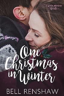 One Christmas In Winter (Winter, Montana Novella Book 1)